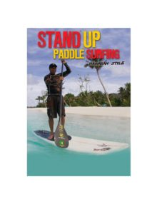 stand-up-paddle-boarding-hawaiin-style-vol-1